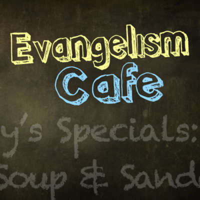 Evangelism Cafe