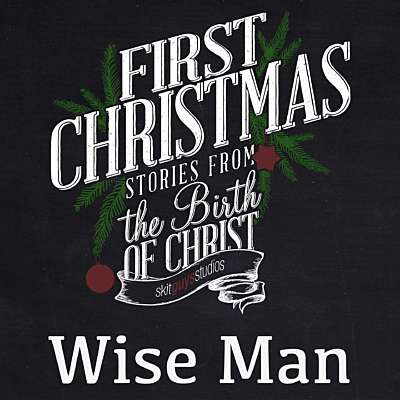 First Christmas: Wise Man