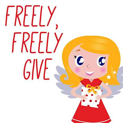 Freely, Freely Give