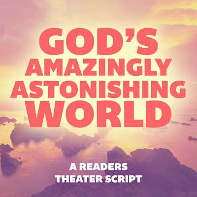 God's Amazingly Astonishing World