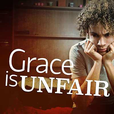 Grace Is Unfair