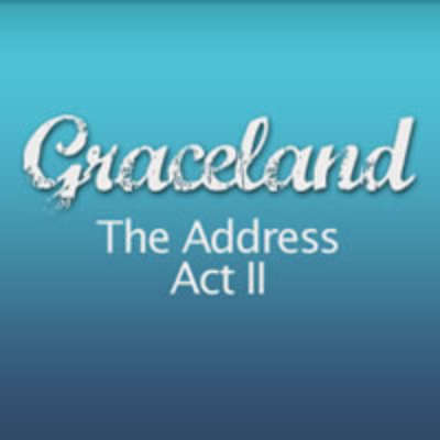 Grace Land - The Address (Act II)