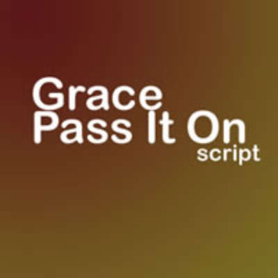 Grace - Pass It On