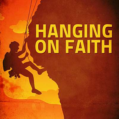 Hanging on Faith