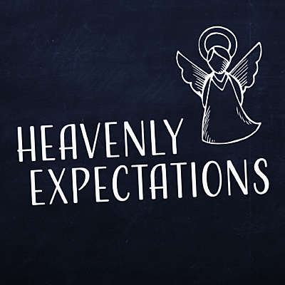 Heavenly Expectations