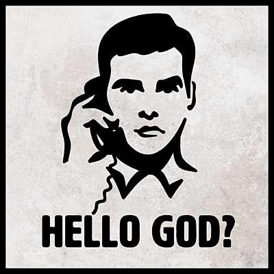 Hello God?