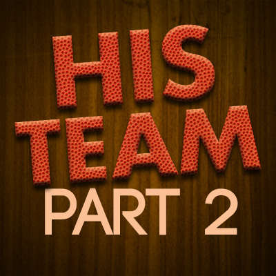 His Team Part 2
