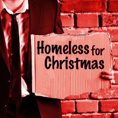 Homeless for Christmas