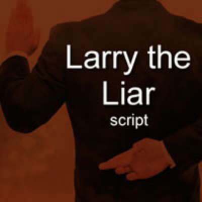Larry the Liar - Big Church Version