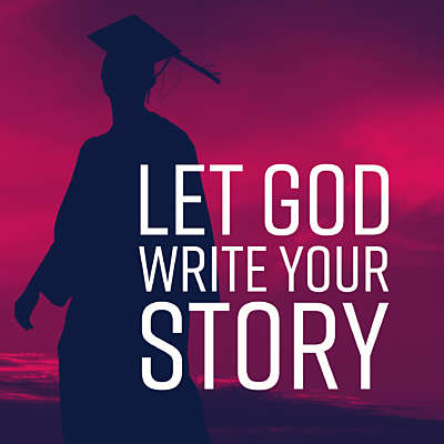 Let God Write Your Story