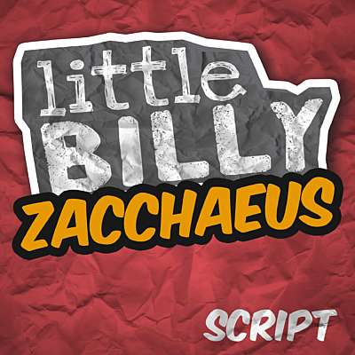 Little Billy: Zacchaeus