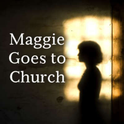 Maggie Goes To Church
