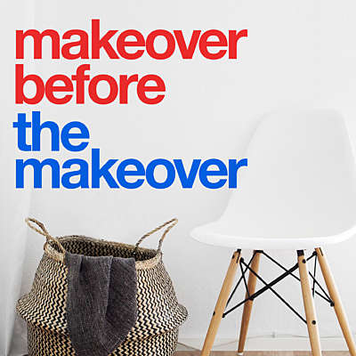 Makeover Before the Makeover