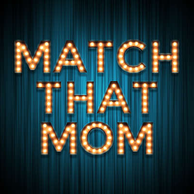 Match That Mom