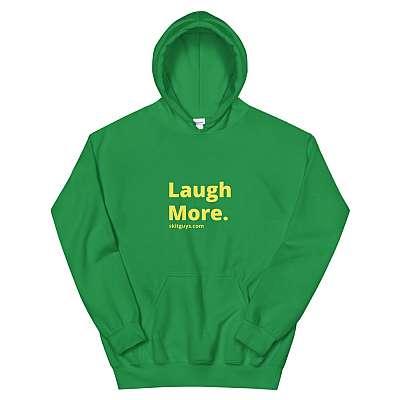 Laugh More Unisex Hoodie