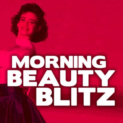 Morning Beauty Blitz