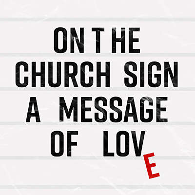 On the Church Sign: A Message of Love
