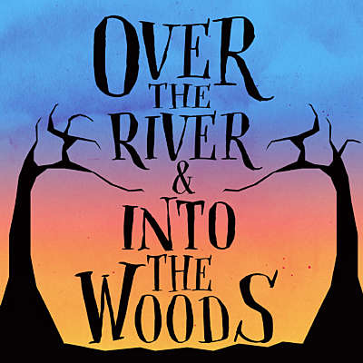 Over the River and Into The Woods