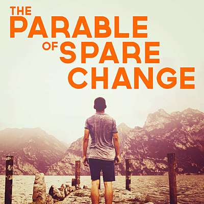 The Parable of Spare Change