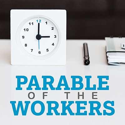 Parable of the Workers