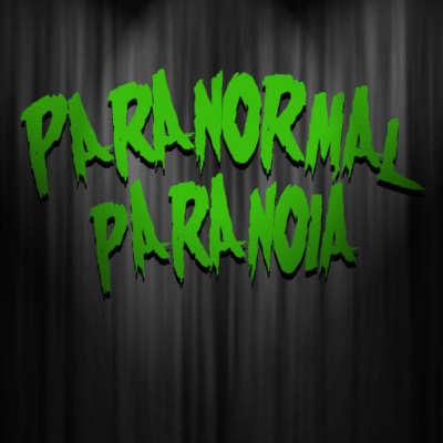 Paranormal Paranoia
