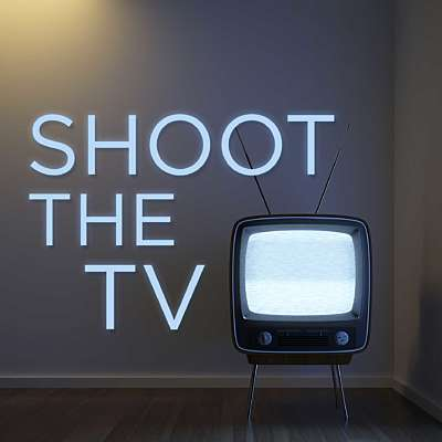 Shoot the TV