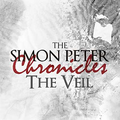 The Simon Peter Chronicles: The Veil