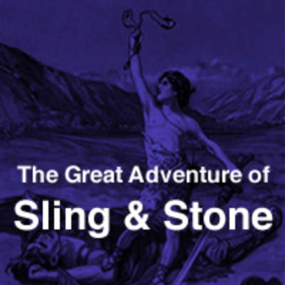The Great Adventure of Sling and Stone
