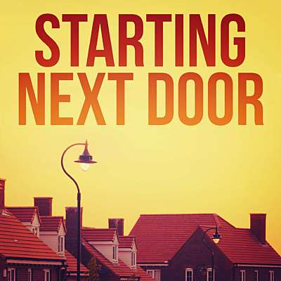 Starting Next Door