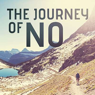 The Journey of No