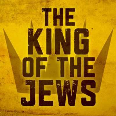 The King of the Jews