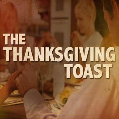 The Thanksgiving Toast