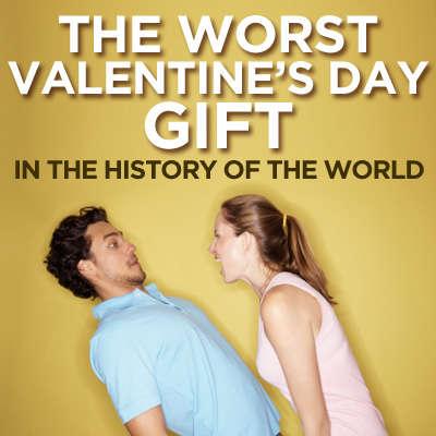 The Worst Valentine's Day Gift