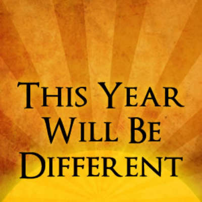 This Year Will Be Different
