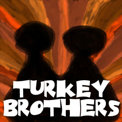 Turkey Brothers