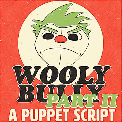 Wooly Bully Part 2