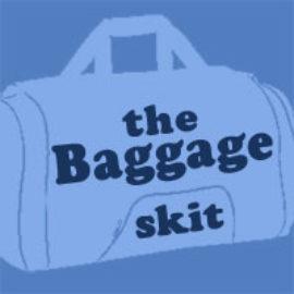 Baggage Skit