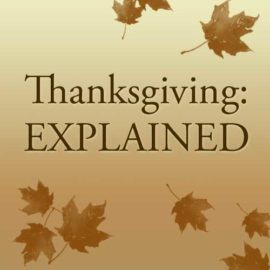 Thanksgiving: Explained