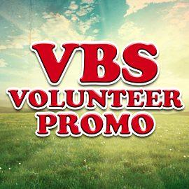 VBS Volunteer Promo