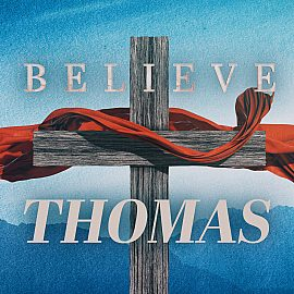 BELIEVE: Thomas