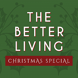 The Better Living Christmas Special