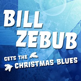 Bill Zebub Gets the Christmas Blues