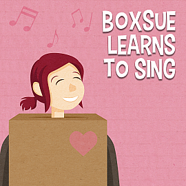 Boxsue Learns to Sing