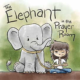 The Elephant in the Prayer Room