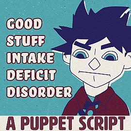 Good Stuff Intake Deficit Disorder