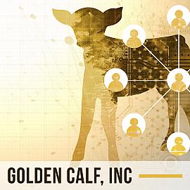 Golden Calf, Inc.