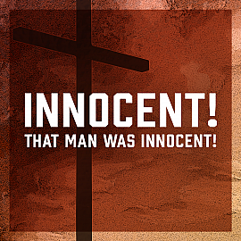 Innocent! That Man Was Innocent!