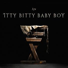 An Itty-Bitty Baby Boy