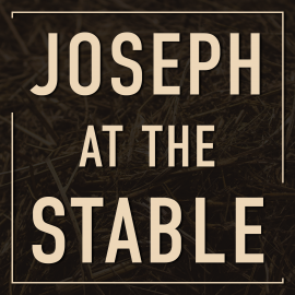 Joseph at the Stable