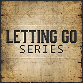 Letting Go Series
